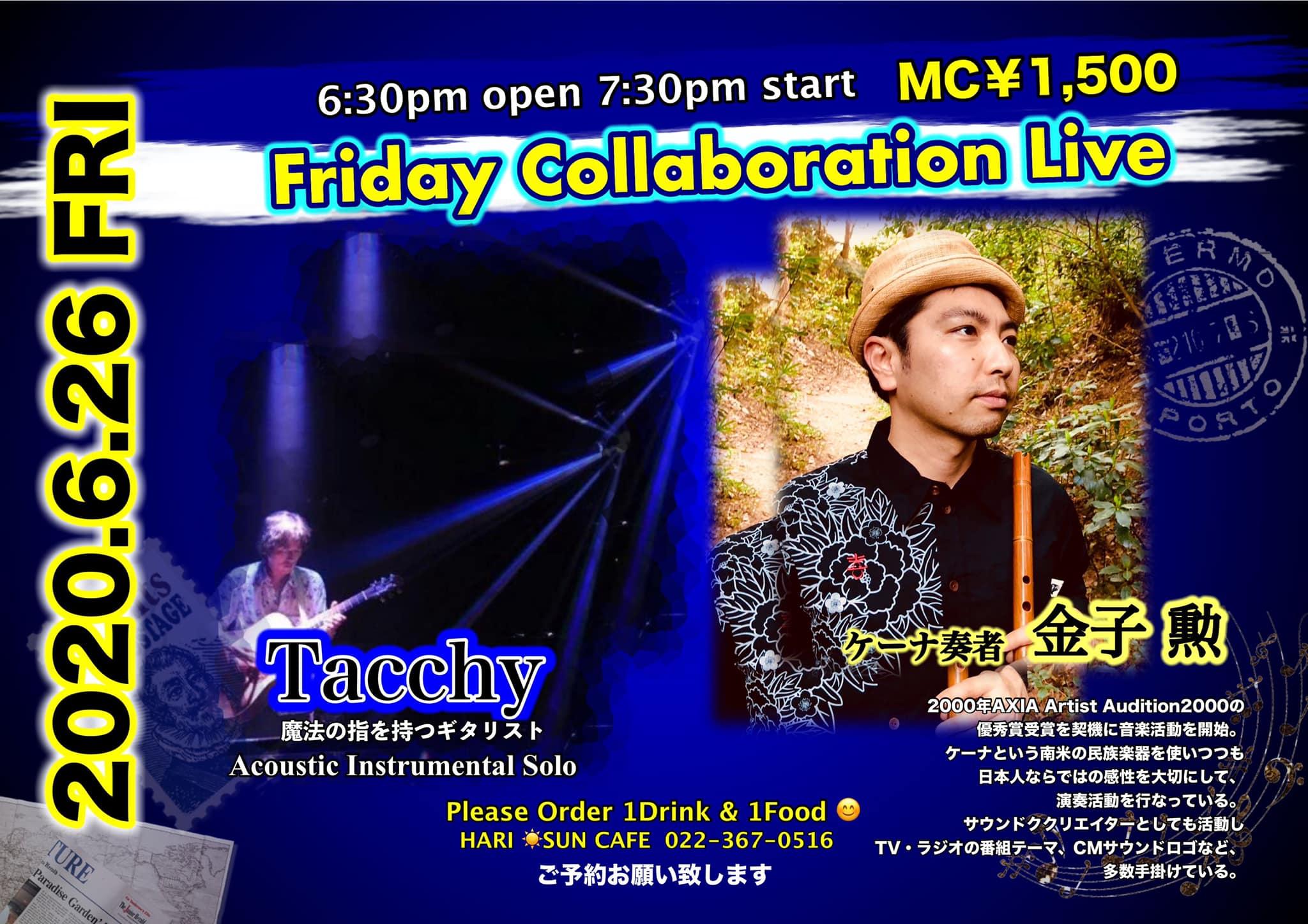 金子勲& Tacchy ライブ